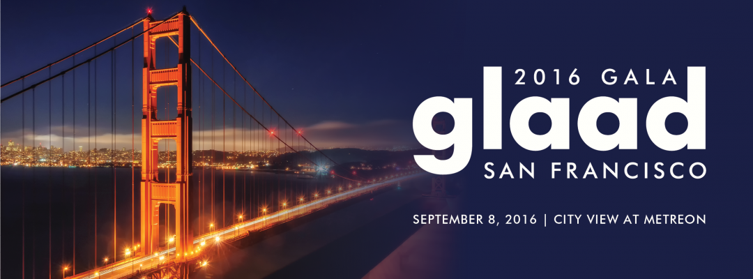 Image result for GLAAD Gala San Francisco 2016