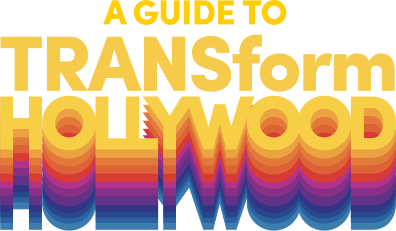 A Guide to Transform Hollywood