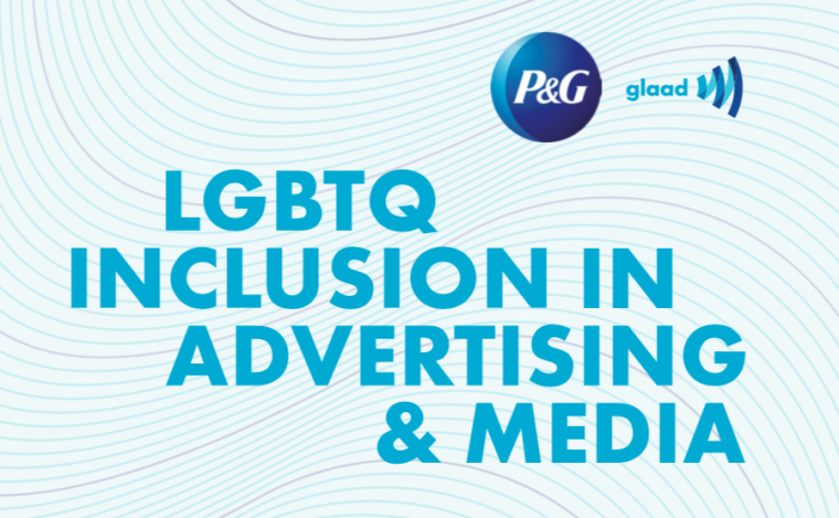 Glaad And Procter Gamble Study Seeing Lgbtq Images In Media And Ads Relates To Greater Acceptance Of Lgbtq People Glaad