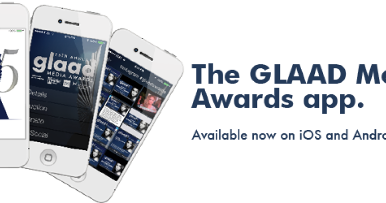 2014 GLAAD Media Awards app