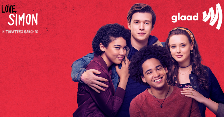 Love, Simon and GLAAD