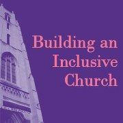 Building an Inclusive Church from the Institute of Welcoming Resources